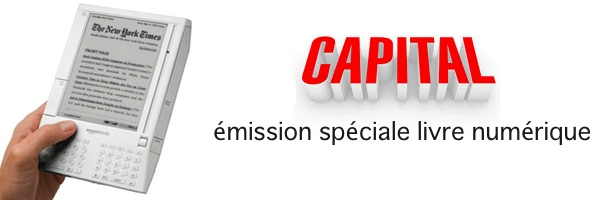 Emission Capital M6 sur le livre numérique