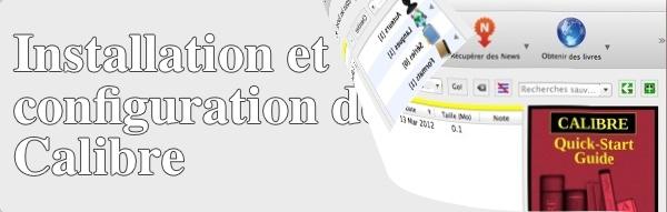 Installation et configuration du logiciel Calibre