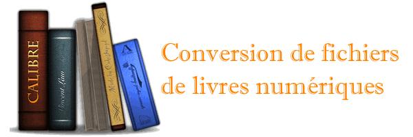 Convertir des e-book avec Calibre