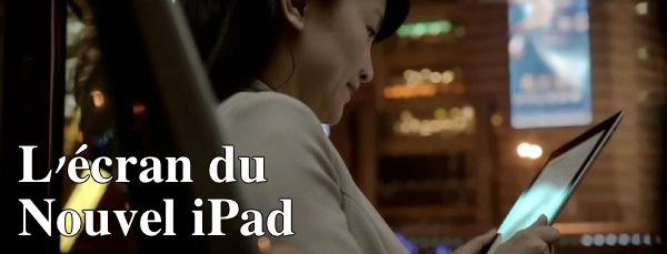 L'écran du nouvel iPad