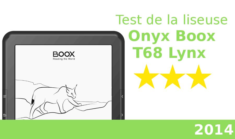 test liseuse onyx boox t68 lynx