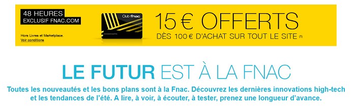 Le_futur_est_à_la_Fnac_–_Offres_exclusives_High-tech_et_tendances_Fnac.com_-_2015-06-13_14.09.57