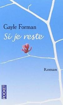 Si_je_reste_-_Gayle_FORMAN,_Marie-France_GIROD_-_Livres.28
