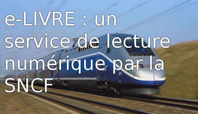e-livre : lecture ebook illimitée par la SNCF