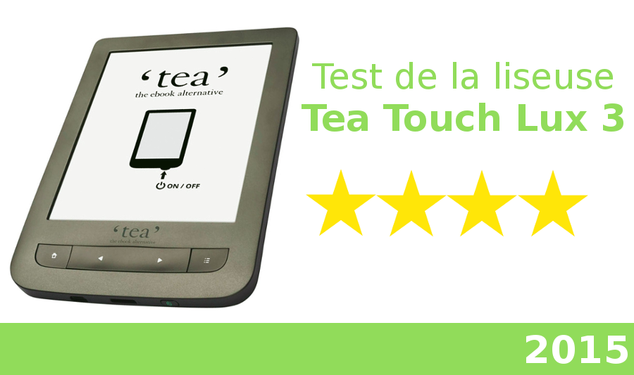 test liseuse tea touch lux 3