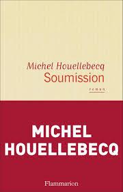 Soumission roman Houellebecq