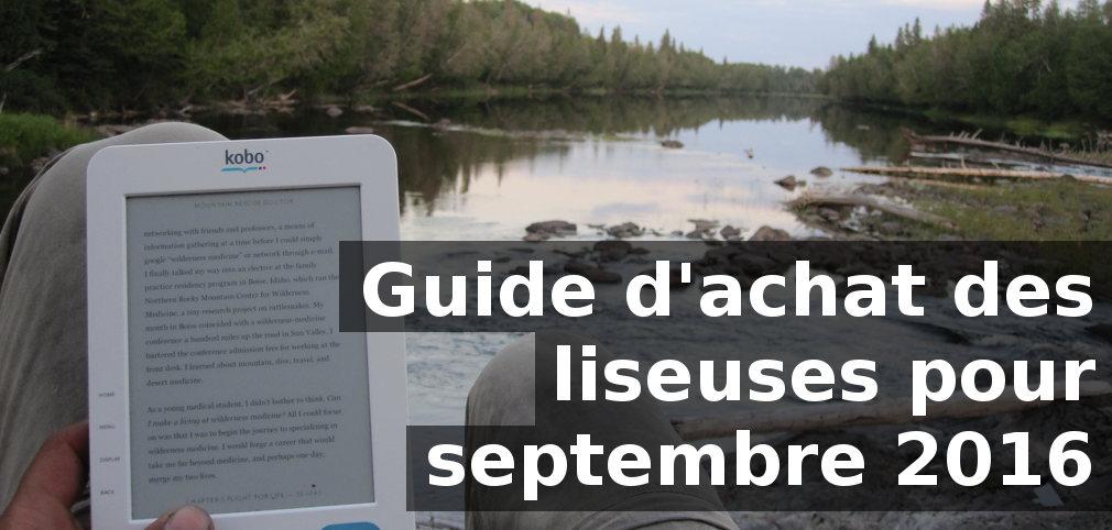 Guide d'achat des liseuses septembre 2016
