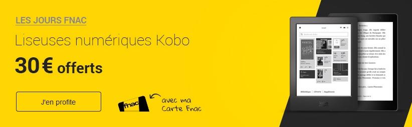 promo liseuses kobo fnac.com 30 euros