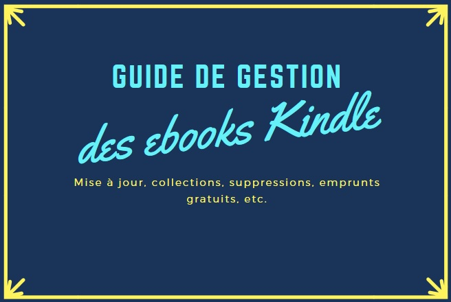guide de gestion des ebooks kindle