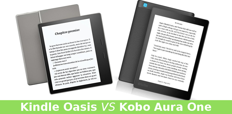 Kindle Oasis VS Kobo Aura One comparatif liseuses