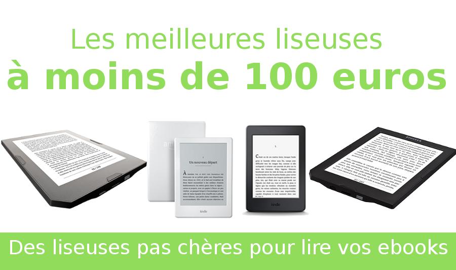les liseuses pas chères à moins de 100 euros