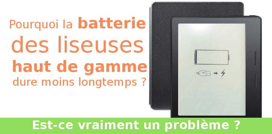 batterie vide rapidement liseuse