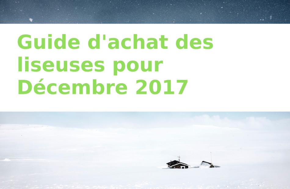 guide d'achat liseuses décembre 2017