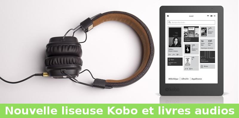 nouvelle liseuse kobo 2018 et livres audio