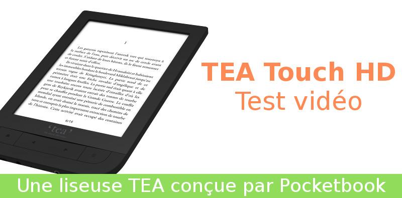 test vidéo de la liseuse TEA touch hd