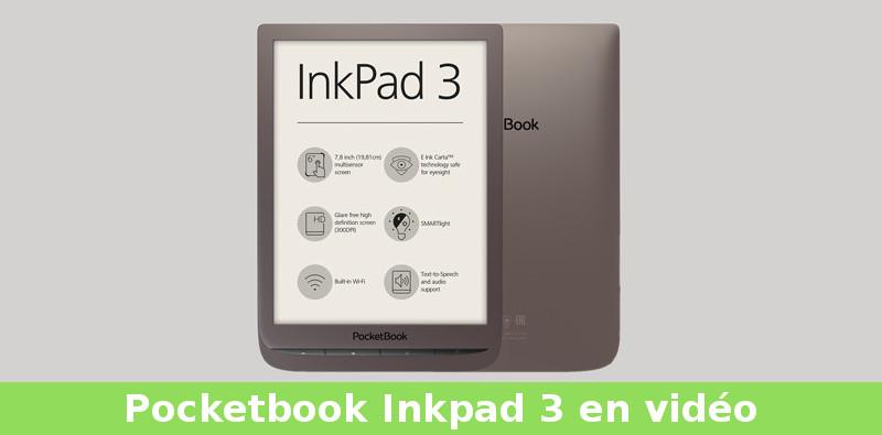vidéo de la liseuse pocketbook inkpad 3