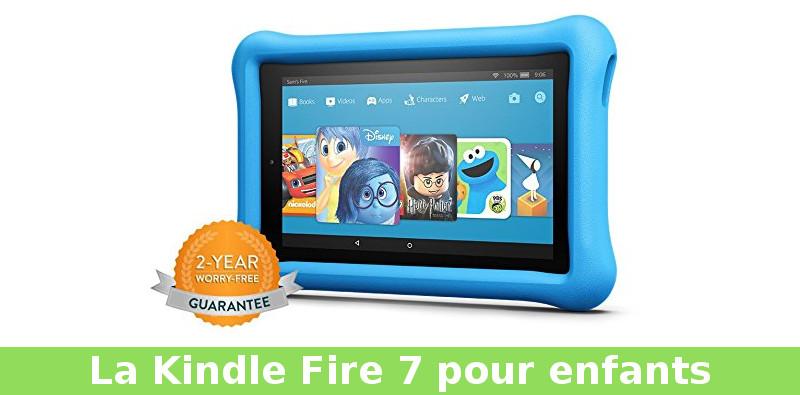 Kindle fire 7 pour enfants