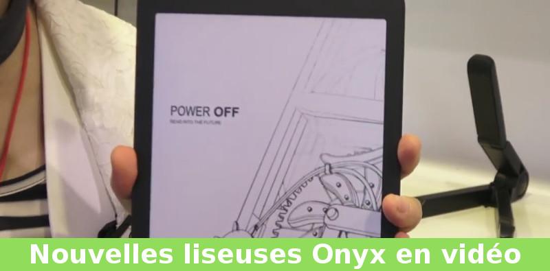 nouvelles liseuses onyx en vidéo