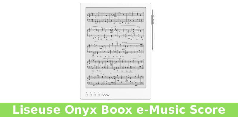 Liseuse Onyx Boox e-Music Score