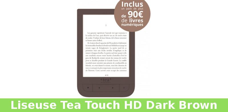Liseuse Tea Touch Hd Dark Brown