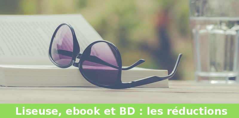 réduction liseuse ebook et bd