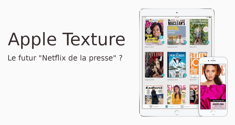 Apple Texture le Netflix de la presse